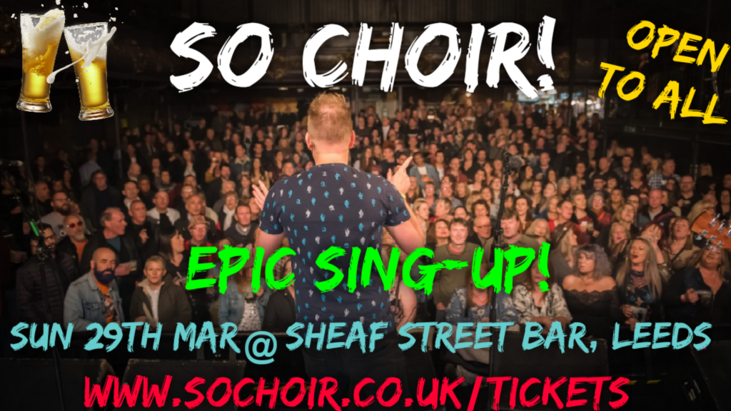 So Choir! Epic Sing-Up 29th March 2020 Poster
